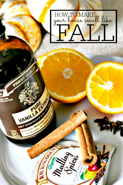 how to make your house smell like fall  www.firsthomelovelife.com