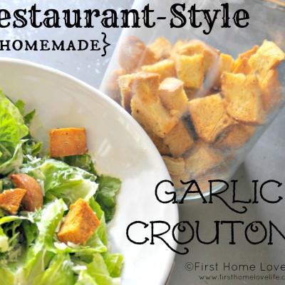 Homemade Garlic Croutons {Restaurant Style}