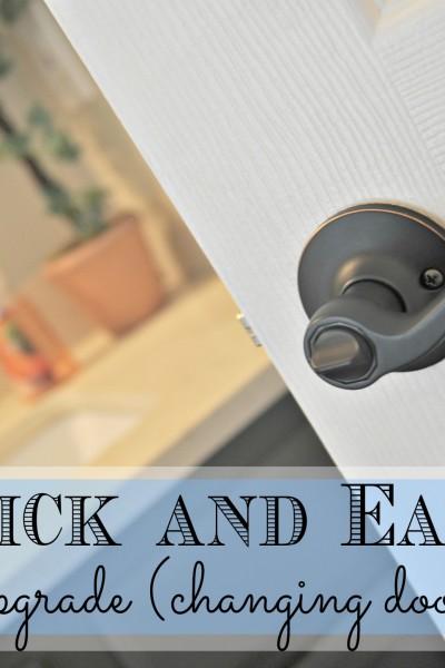 Easy Home Upgrades *Door Knobs*