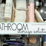 Bathroom Organization and Storage Solutions