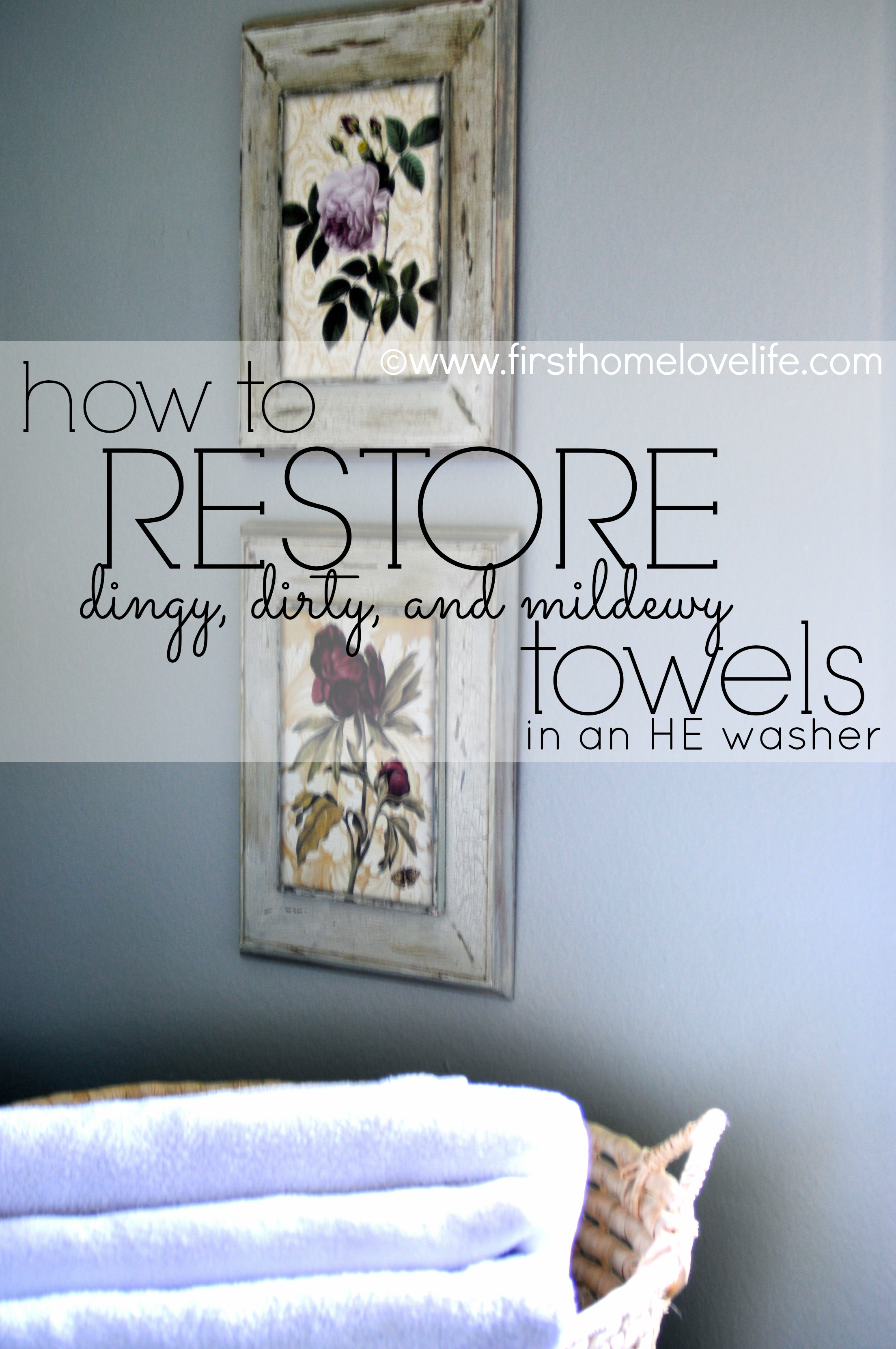Restoring old towels to new again first home love life for How to whiten dingy white t shirts