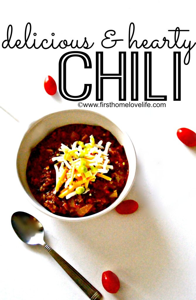 The Best Chili Recipe - First Home Love Life