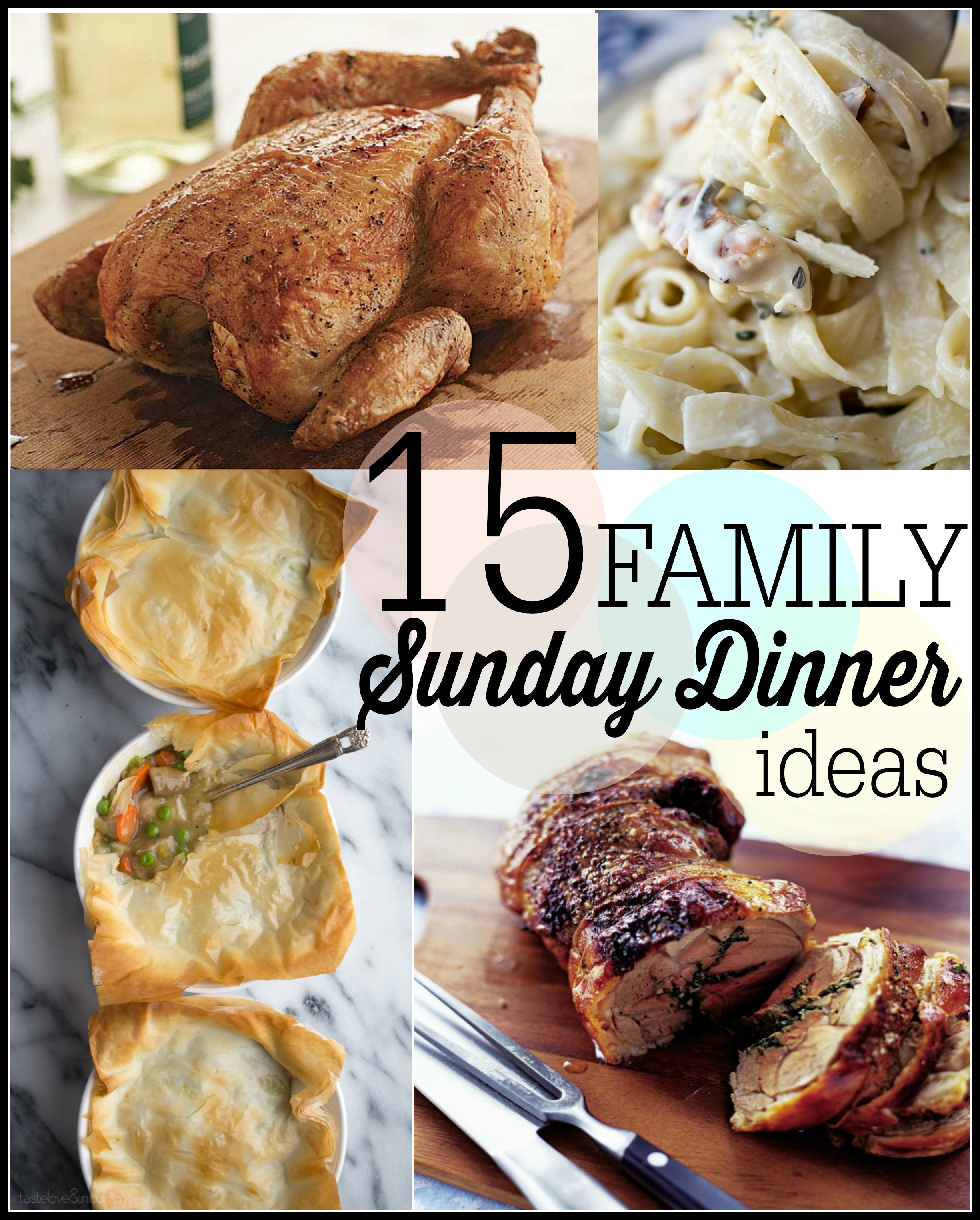 15 sunday family dinner ideas - first home love life
