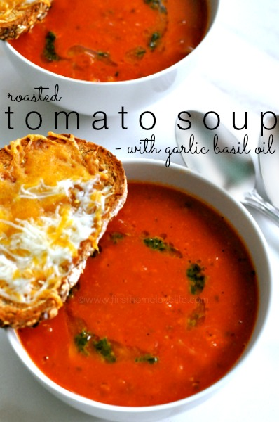 Roasted Tomato Soup - First Home Love Life