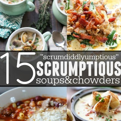 15 Scrumptious Soups and Chowders