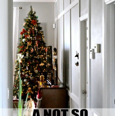A Not So Pinterest Perfect Holiday Home Tour II