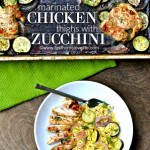 One Pan Dish: Marinated Chicken and Zucchini