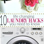 10 Laundry Hacks To Make Life Easier