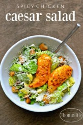 Delicious and Easy Spicy Chicken Caesar Salad Recipe via www.firsthomelovelife.com