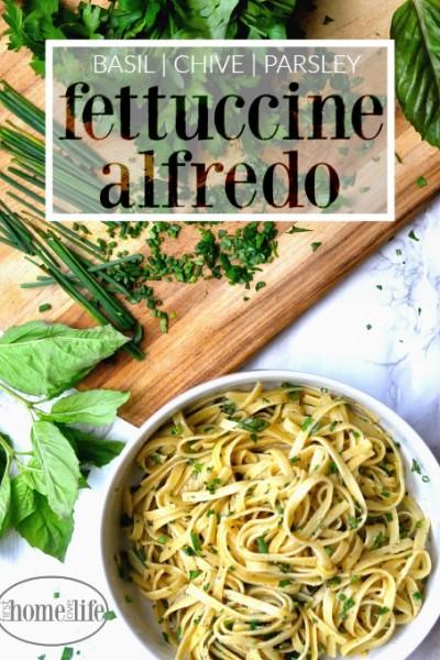 Fresh Herb Fettuccine Alfredo