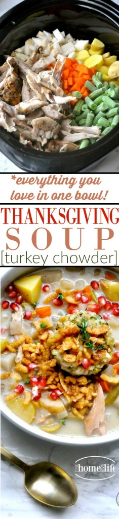 everything you love about Thanksgiving dinner in one bowl! Made in the crockpot- this Thanksgiving soup is a creamy turkey chowder with all the trimmings! A perfect way to use up your Thanksgiving leftovers or an easy crockpot meal to serve on a chilly winter day! via firsthomelovelife.com.jpg