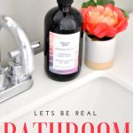 Real Life Bathroom Cleaning Hacks